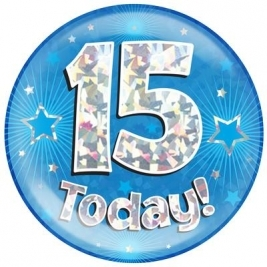 15 Today - Blue Holographic Jumbo Badge