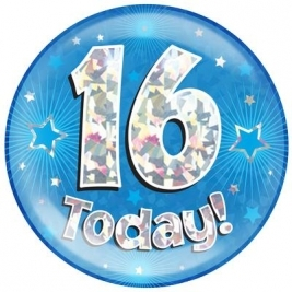 16 Today - Blue Holographic Jumbo Badge