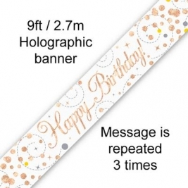 Happy Birthday Sparkling Fizz White & Rose Gold Holographic Banner - 9ft