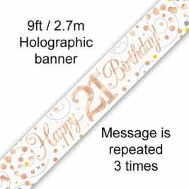Happy 21st Birthday White & Rose Gold Sparkling Fizz Holographic Banner - 9ft