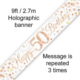 Happy 50th Birthday White & Rose Gold Sparkling Fizz Holographic Banner - 9ft