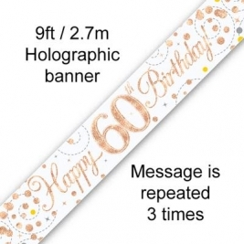 Happy 60th Birthday White & Rose Gold Sparkling Fizz Holographic Banner - 9ft