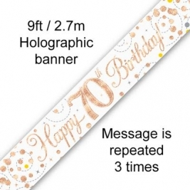 Happy 70th Birthday White & Rose Gold Sparkling Fizz Holographic Banner - 9ft