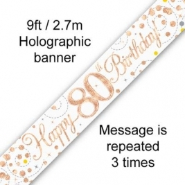 Happy 80th Birthday White & Rose Gold Sparkling Fizz Holographic Banner - 9ft
