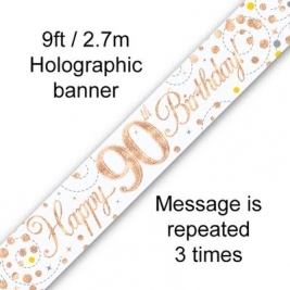 Happy 90th Birthday White & Rose Gold Sparkling Fizz Holographic Banner - 9ft
