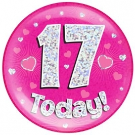 17 Today - Pink Holographic Jumbo Badge