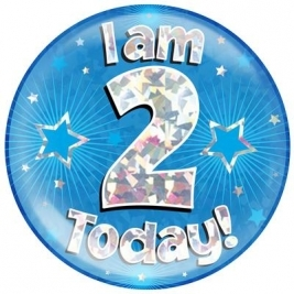 I am 2 Today - Blue Holographic Jumbo Badge