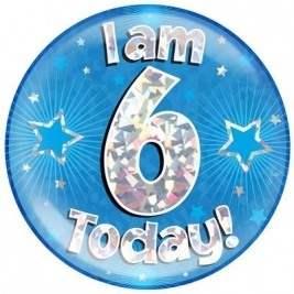 I am 6 Today - Blue Holographic Jumbo Badge