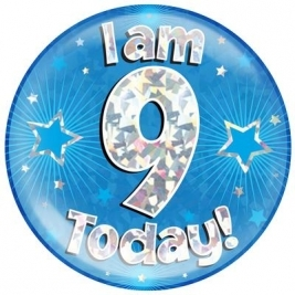 I am 9 Today - Blue Holographic Jumbo Badge