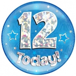 12 Today - Blue Holographic Jumbo Badge