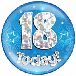 18 Today - Blue Holographic Jumbo Badge