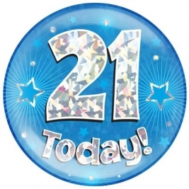 21 Today - Blue Holographic Jumbo Badge