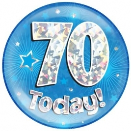 70 Today - Blue Holographic Jumbo Badge