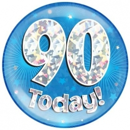 90 Today - Blue Holographic Jumbo Badge