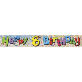 8th Birthday Prism Foil Banner 12ft