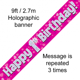 9ft Banner Happy 1st Birthday Pink holographic