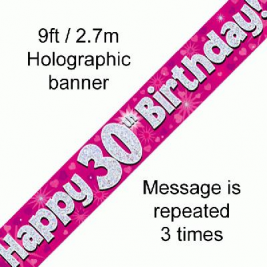 9ft Banner Happy 30th Birthday Pink Holographic