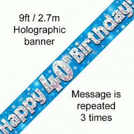 9ft Banner Happy 40th Birthday Blue Holographic