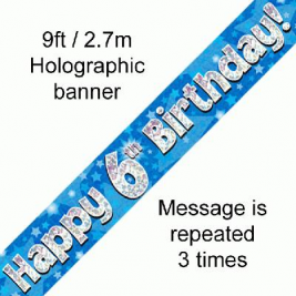 9ft Banner Happy 6th Birthday Blue holographic