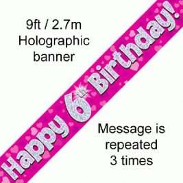 9ft Banner Happy 6th Birthday Pink holographic
