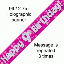 9ft Banner Happy 9th Birthday Pink holographic