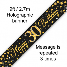 9ft Banner Sparkling Fizz 30th Birthday Black & Gold Holographic