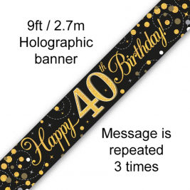 9ft Banner Sparkling Fizz 40th Birthday Black & Gold Holographic