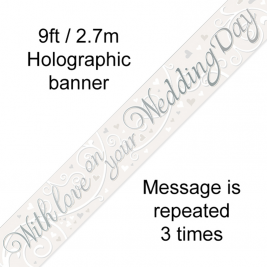 9ft Banner With Love On Your wedding Day Metallic