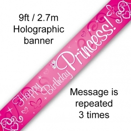 Happy Birthday Princess Holographic Banner 9ft