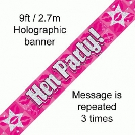 Hen Party Hologrpahic Banner 9ft