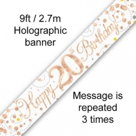 Sparkling Fizz 20th Birthday White & Rose Gold Hologrpahic Banner 9ft